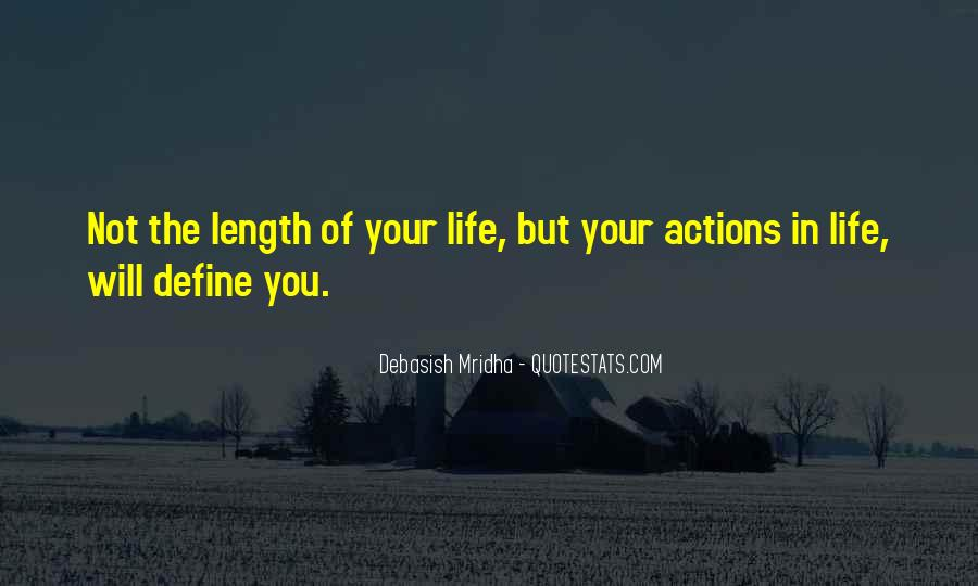 Quotes About Your Actions Define You #1221329