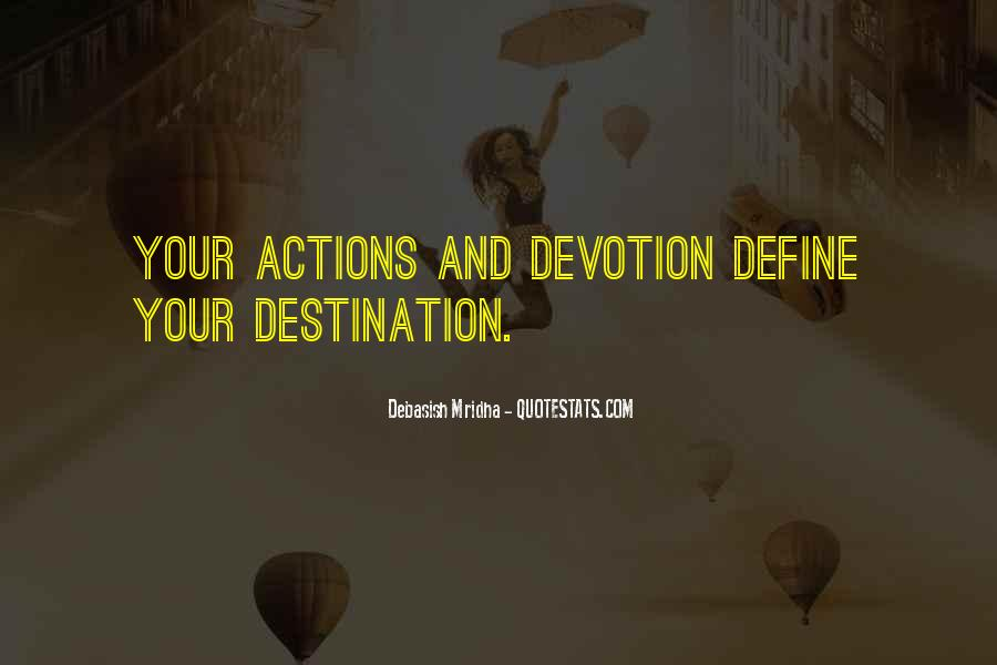 Quotes About Your Actions Define You #1222503