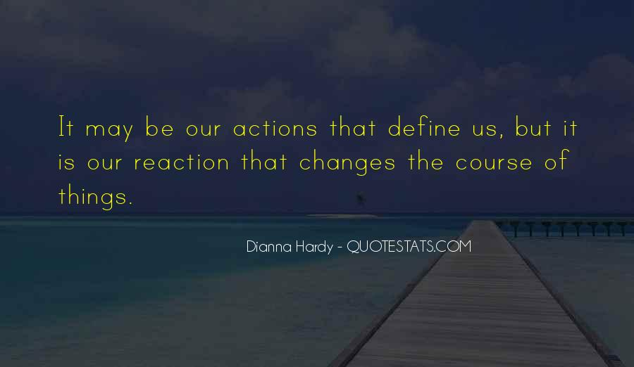 Quotes About Your Actions Define You #1303541