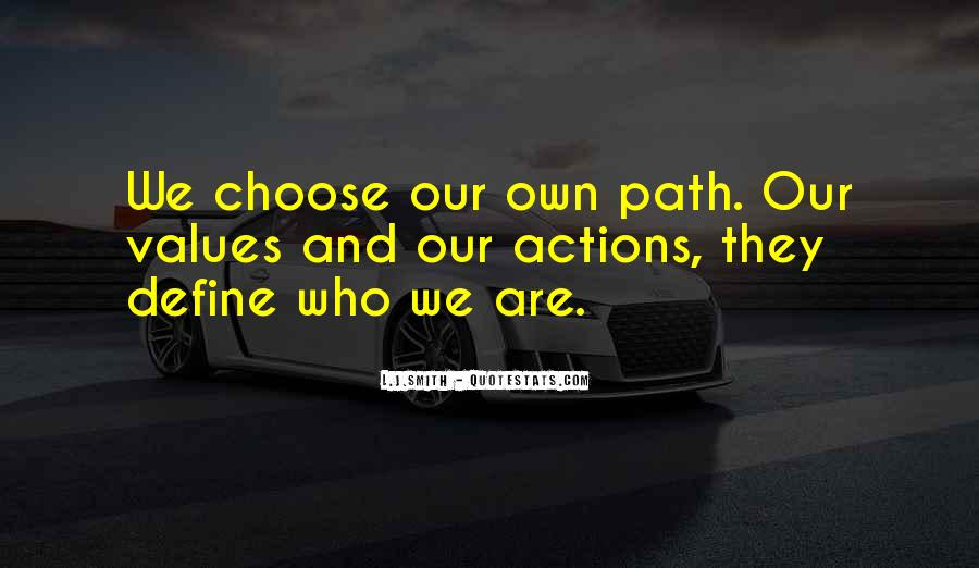 Quotes About Your Actions Define You #1462659