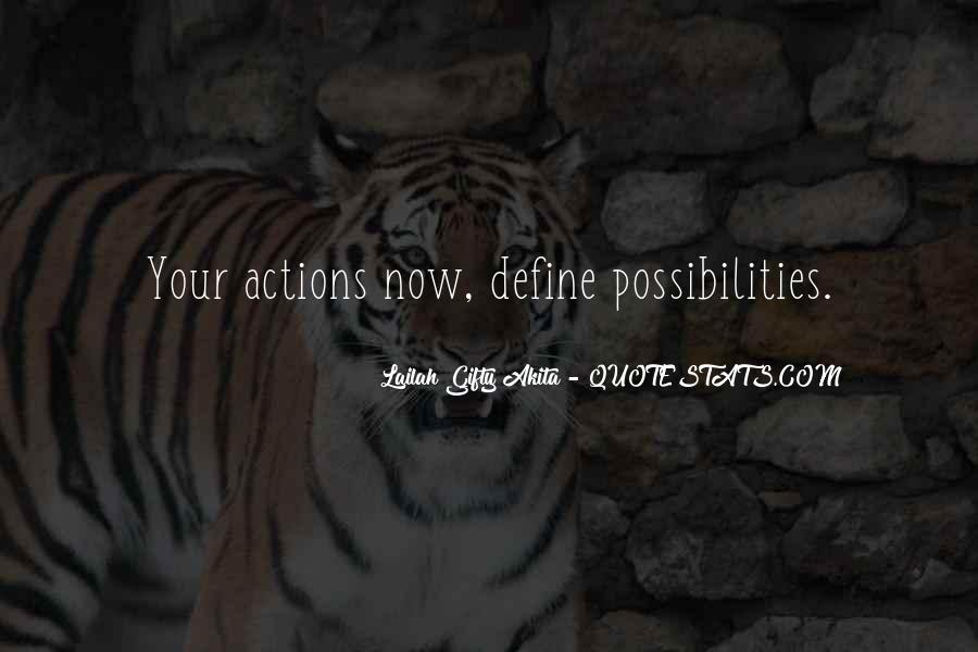 Quotes About Your Actions Define You #1513140