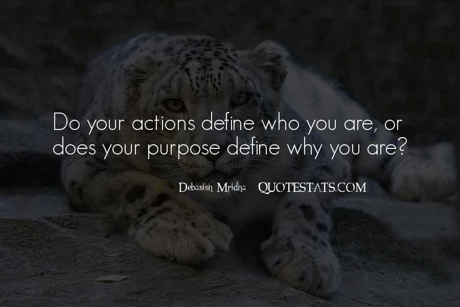 Quotes About Your Actions Define You #1514774