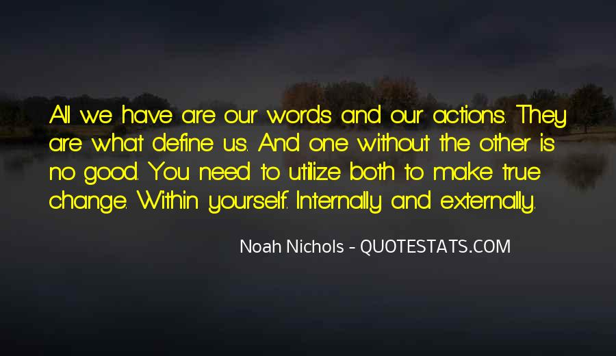 Quotes About Your Actions Define You #225453
