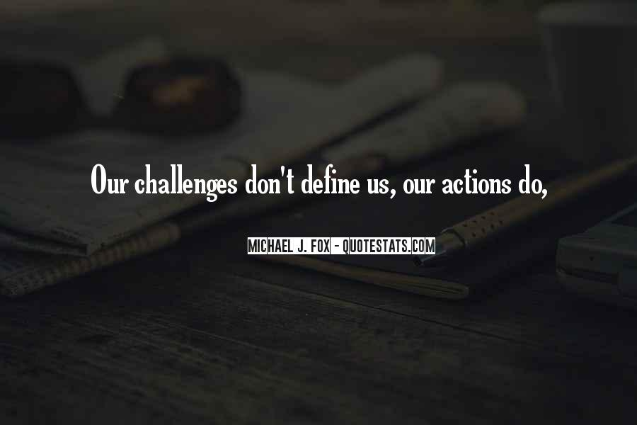 Quotes About Your Actions Define You #714710