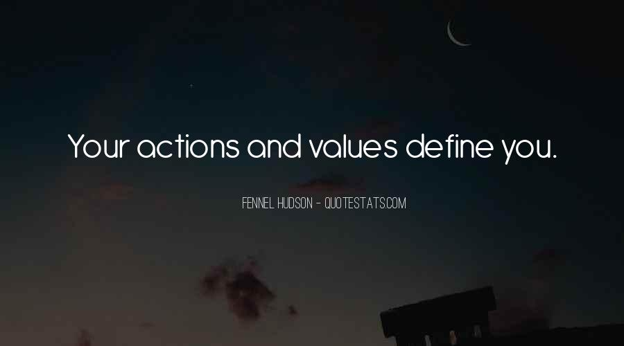 Quotes About Your Actions Define You #964346