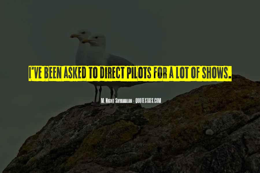 Quotes About Pilots #330553