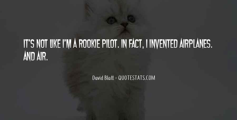 Quotes About Pilots #425170