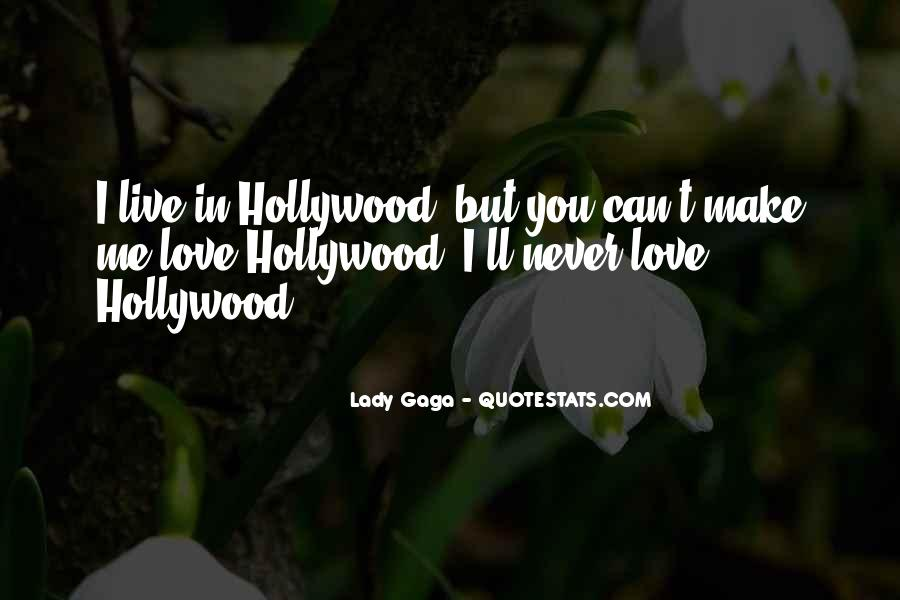 Quotes About Love Lady Gaga #1005499