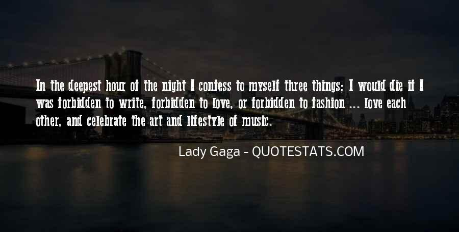Quotes About Love Lady Gaga #1306083