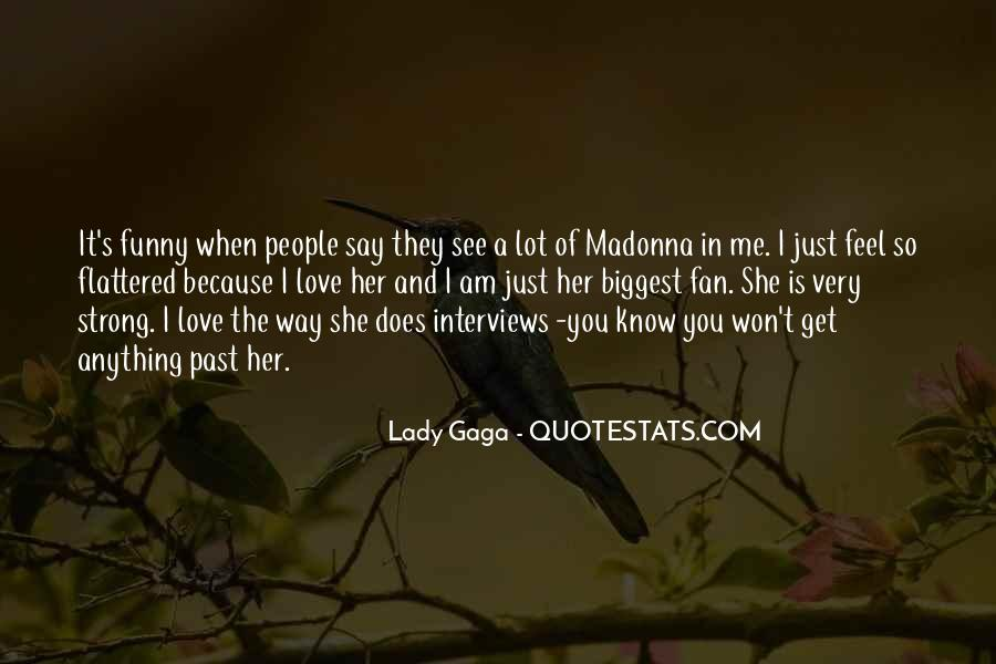 Quotes About Love Lady Gaga #1366693