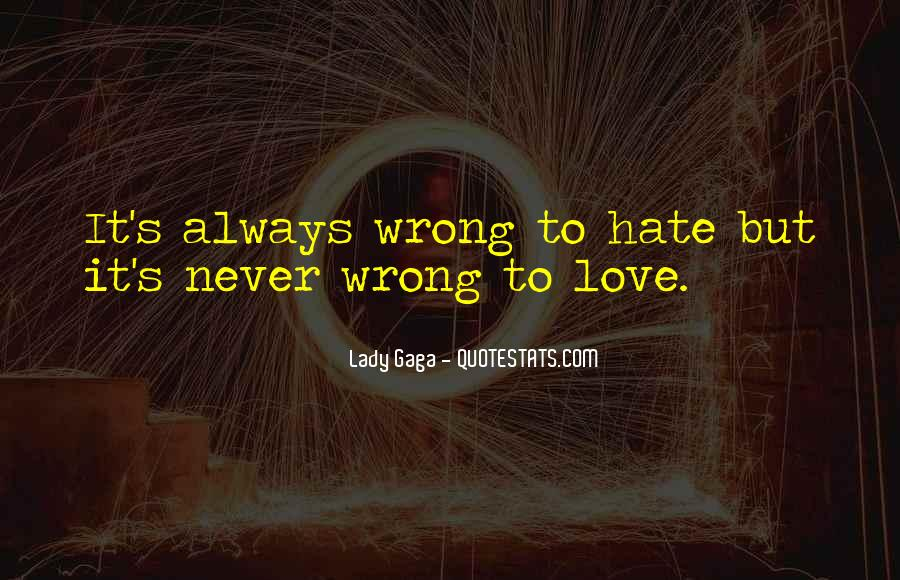 Quotes About Love Lady Gaga #1751280
