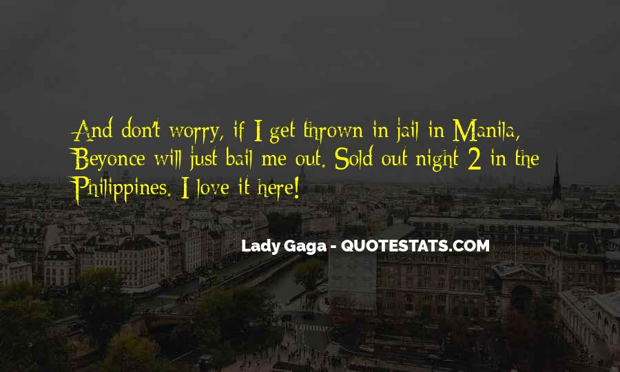 Quotes About Love Lady Gaga #1859548