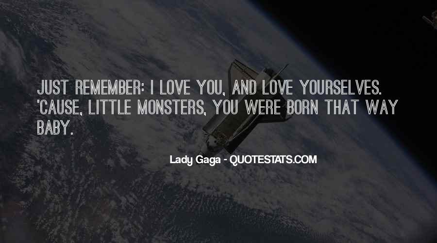 Quotes About Love Lady Gaga #497753