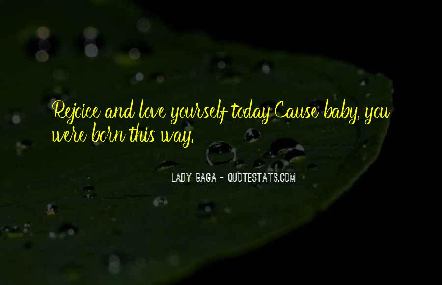 Quotes About Love Lady Gaga #752822