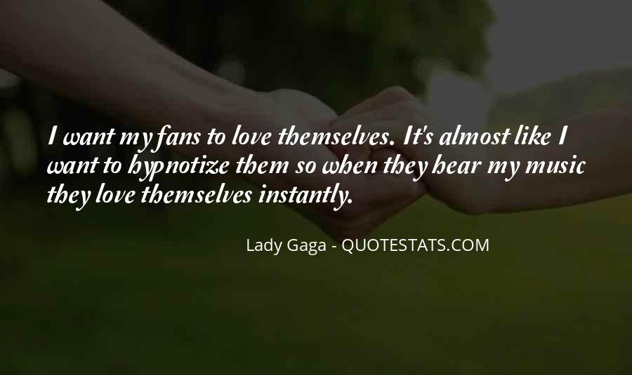 Quotes About Love Lady Gaga #814607