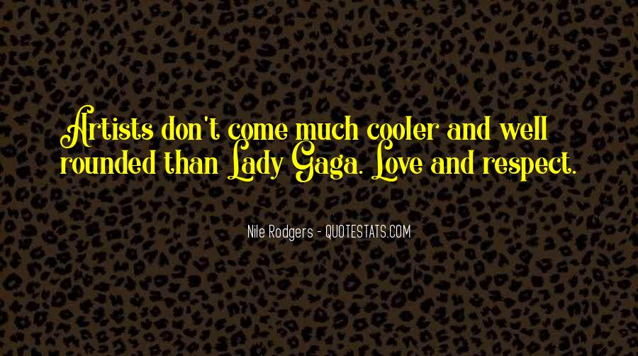 Quotes About Love Lady Gaga #891696