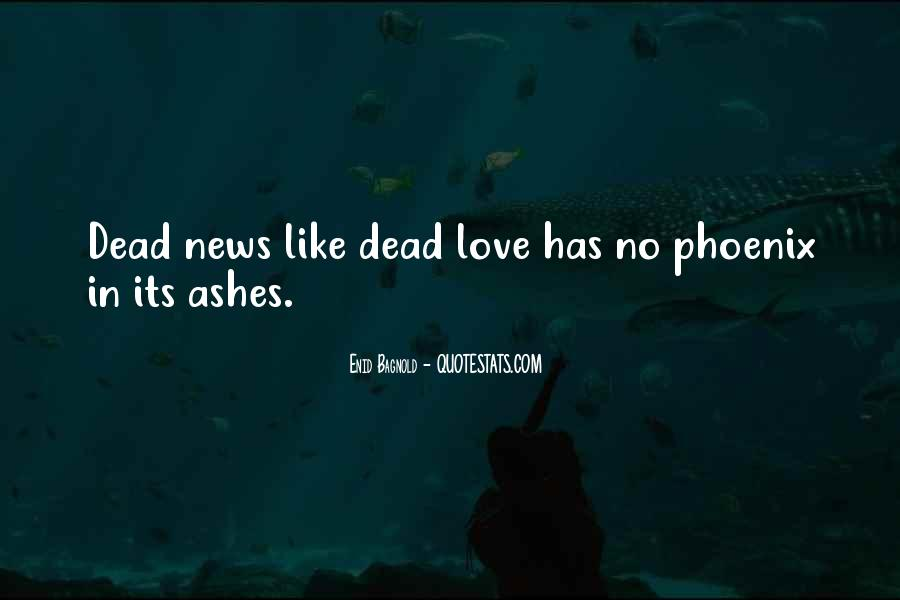 Quotes About Phoenix Ashes #1019240