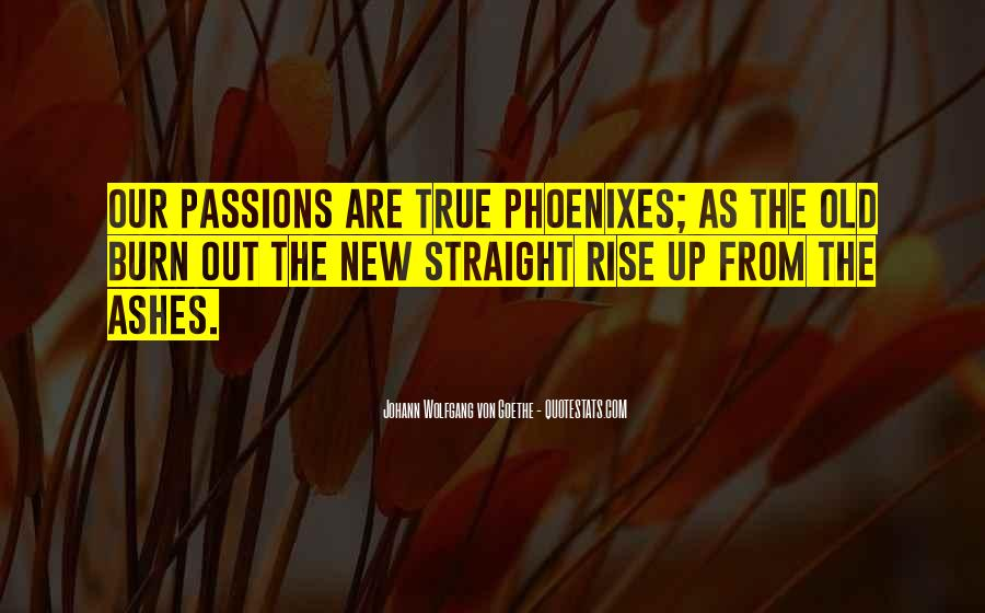 Quotes About Phoenix Ashes #1389129