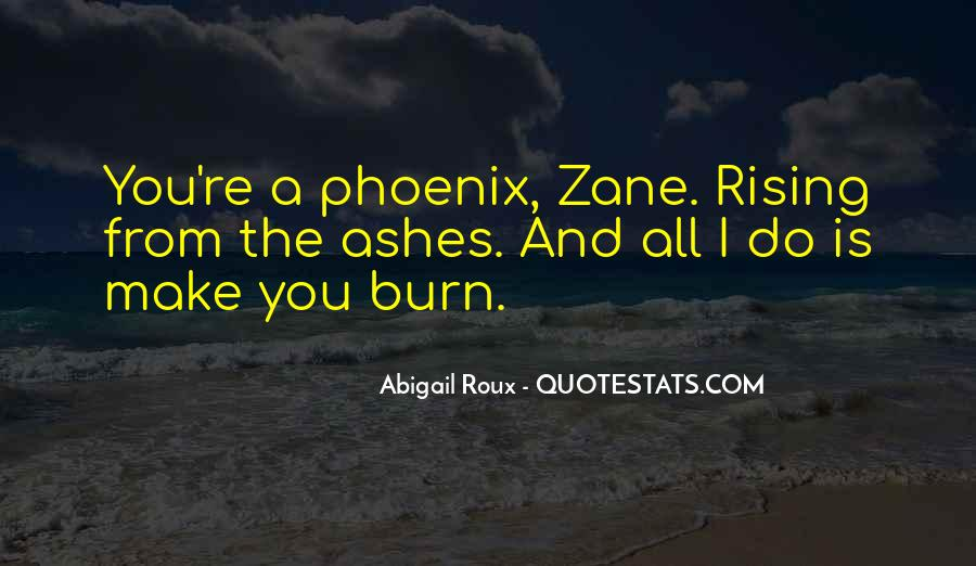 Quotes About Phoenix Ashes #1726041