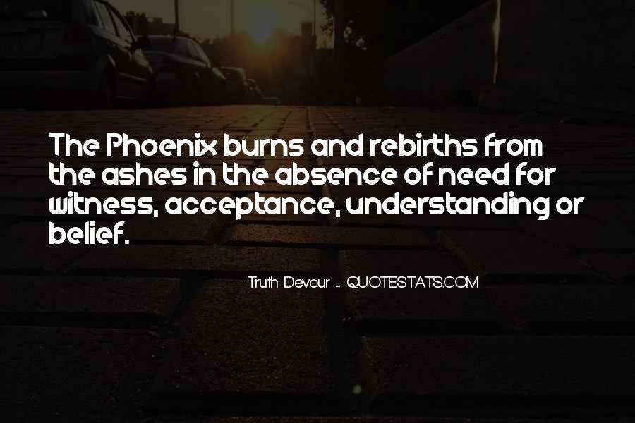 Quotes About Phoenix Ashes #1807794