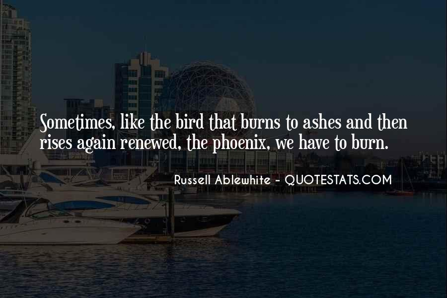 Quotes About Phoenix Ashes #458240