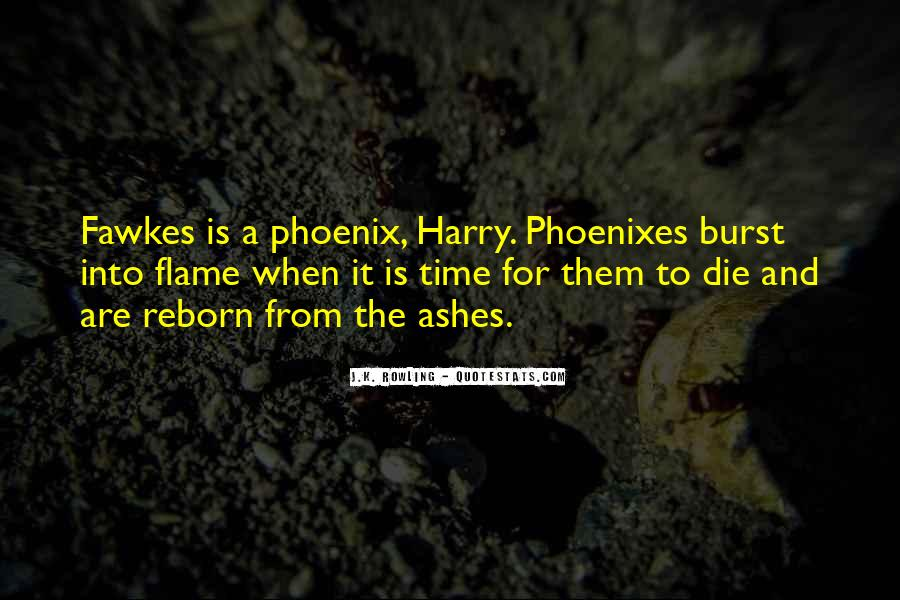 Quotes About Phoenix Ashes #697813