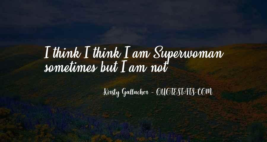 Quotes About Superwoman #1011639
