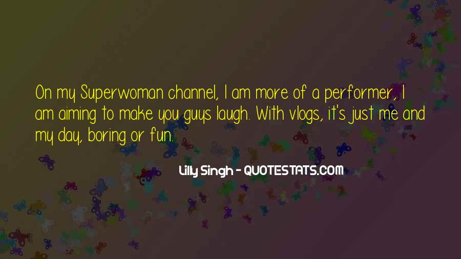 Quotes About Superwoman #136486