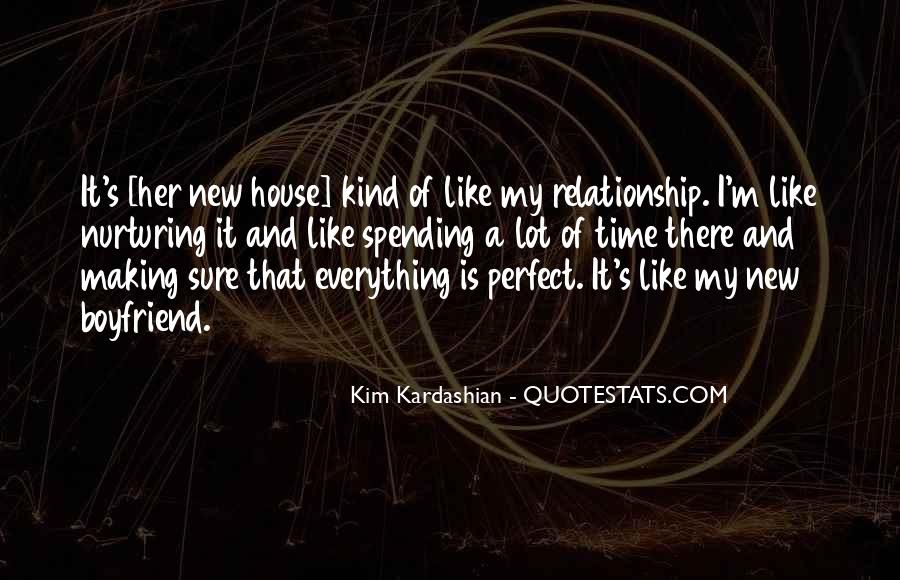 Quotes About Your Perfect Relationship #1019631