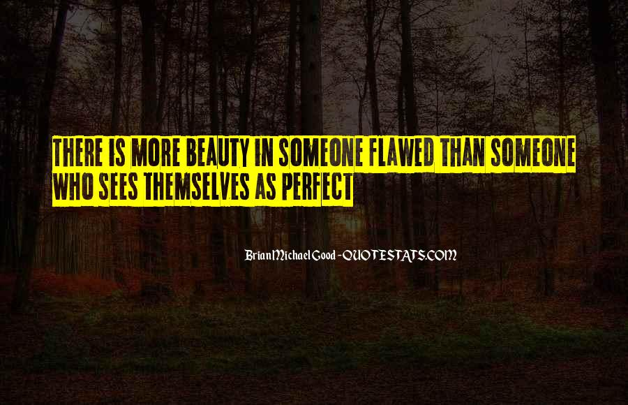 Quotes About Your Perfect Relationship #1131142