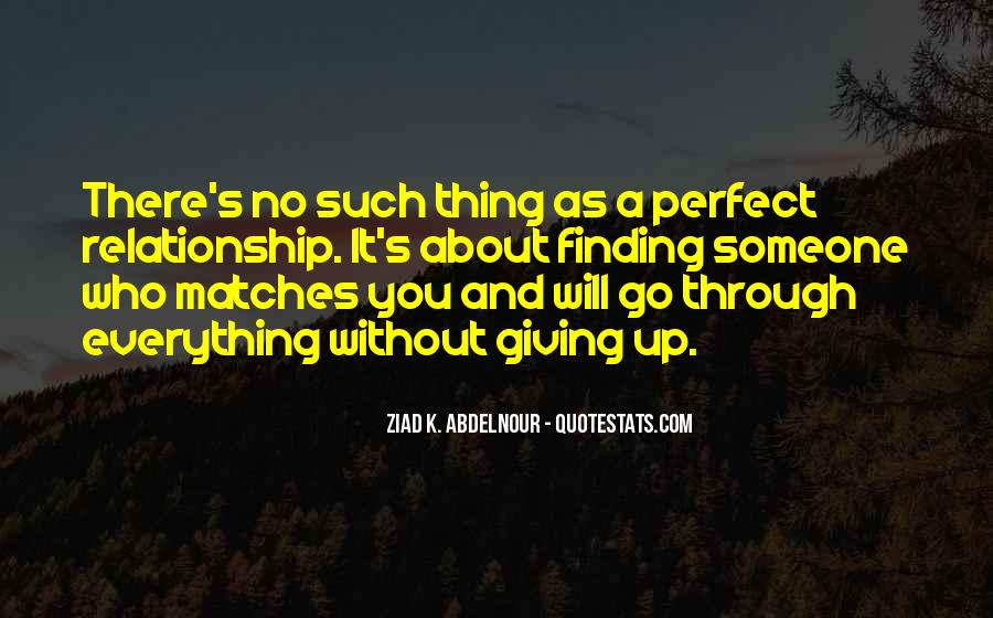 Quotes About Your Perfect Relationship #1145104