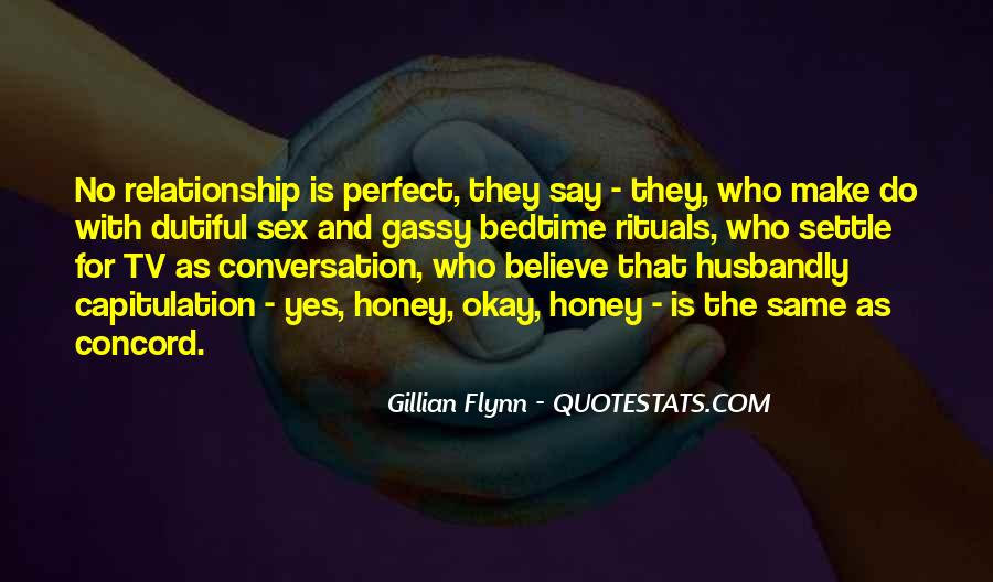 Quotes About Your Perfect Relationship #1149544