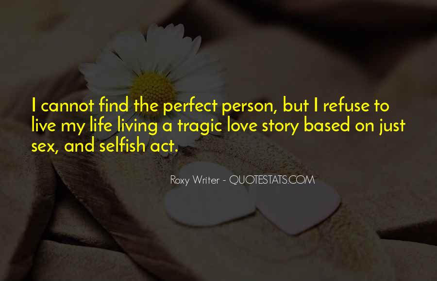 Quotes About Your Perfect Relationship #1177218