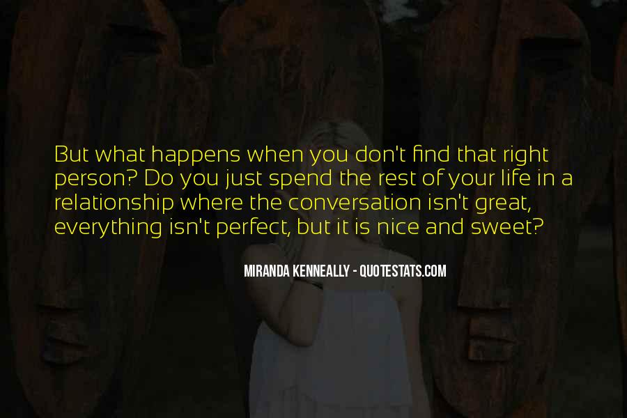 Quotes About Your Perfect Relationship #130416