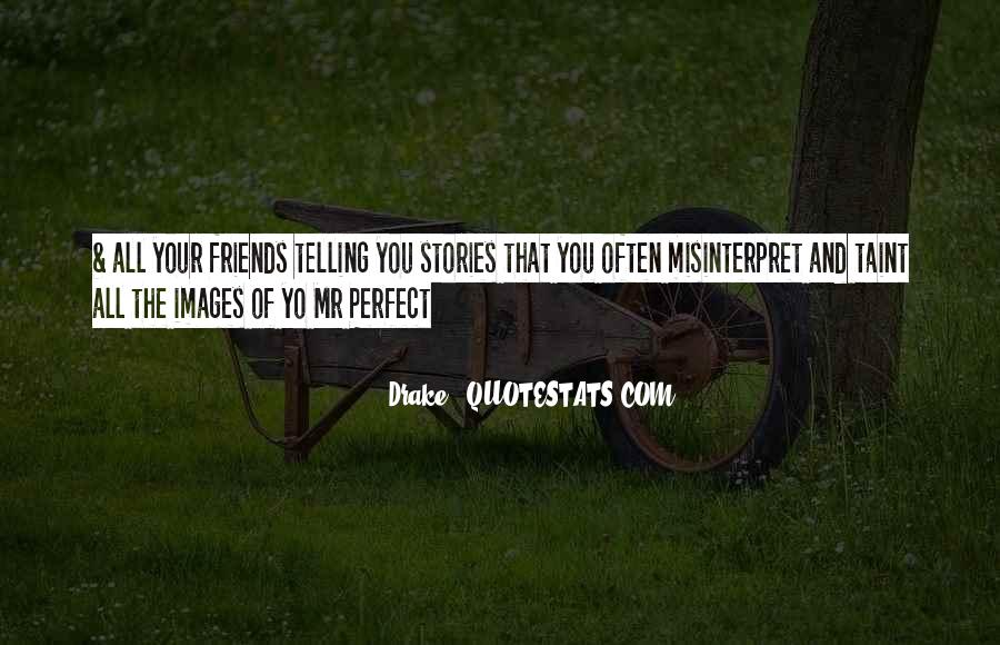 Quotes About Your Perfect Relationship #1601989