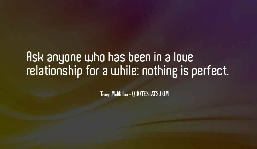 Quotes About Your Perfect Relationship #547069