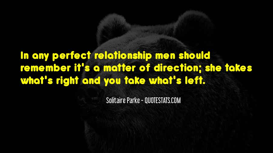 Quotes About Your Perfect Relationship #629668