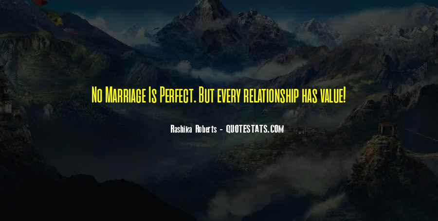 Quotes About Your Perfect Relationship #667220