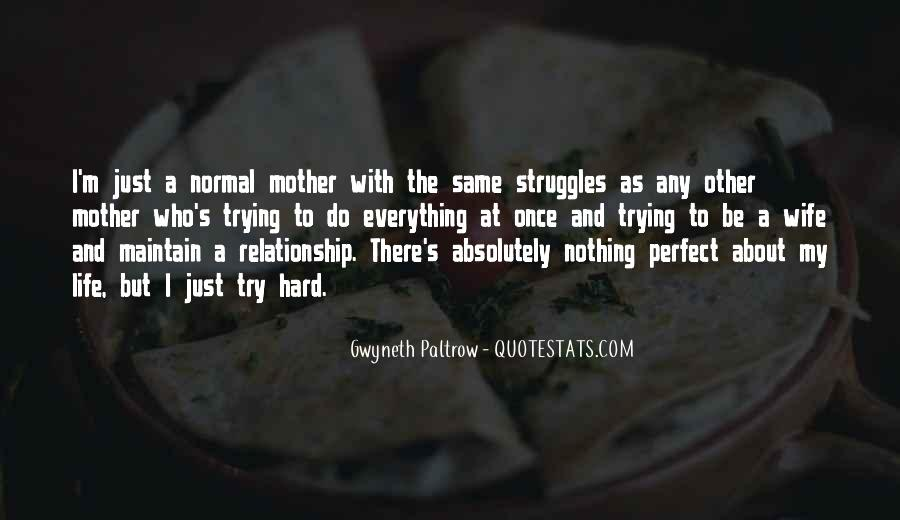 Quotes About Your Perfect Relationship #740321