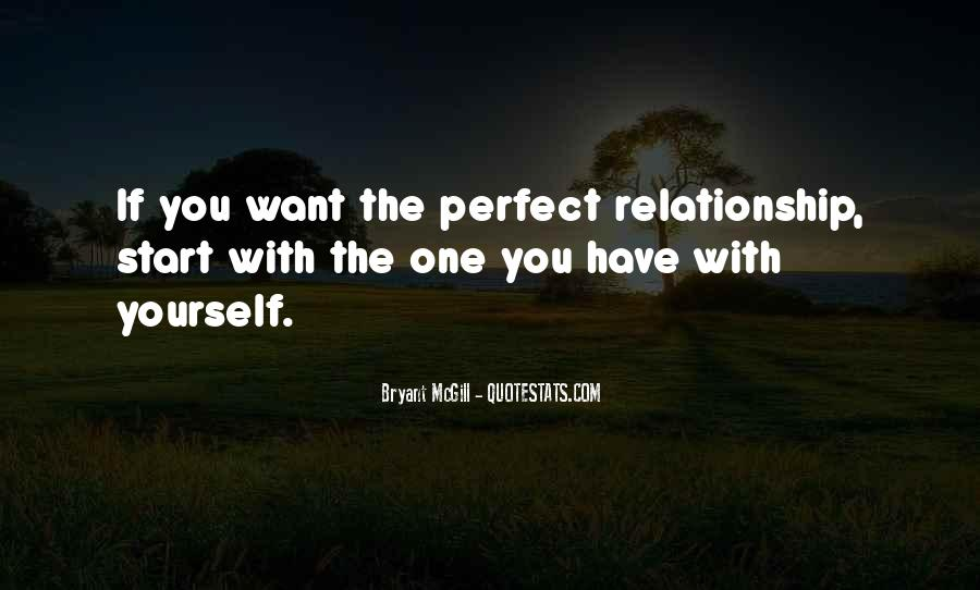 Quotes About Your Perfect Relationship #746675