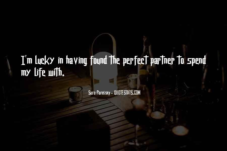 Quotes About Your Perfect Relationship #800135