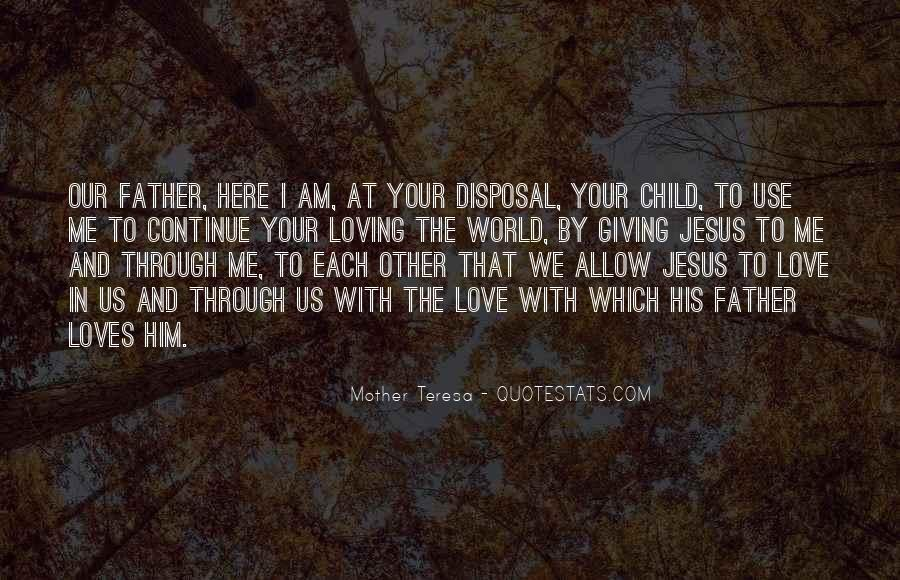 Quotes About Love To Your Mother #1114033