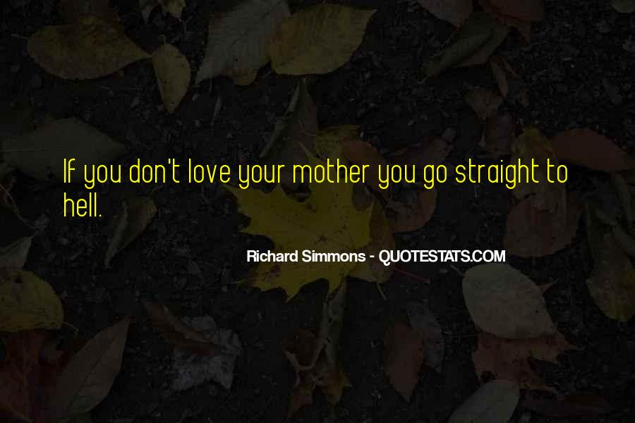 Quotes About Love To Your Mother #1268334
