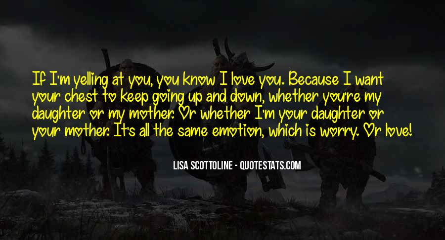 Quotes About Love To Your Mother #1279416