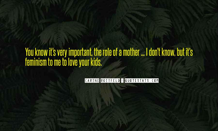 Quotes About Love To Your Mother #1291808