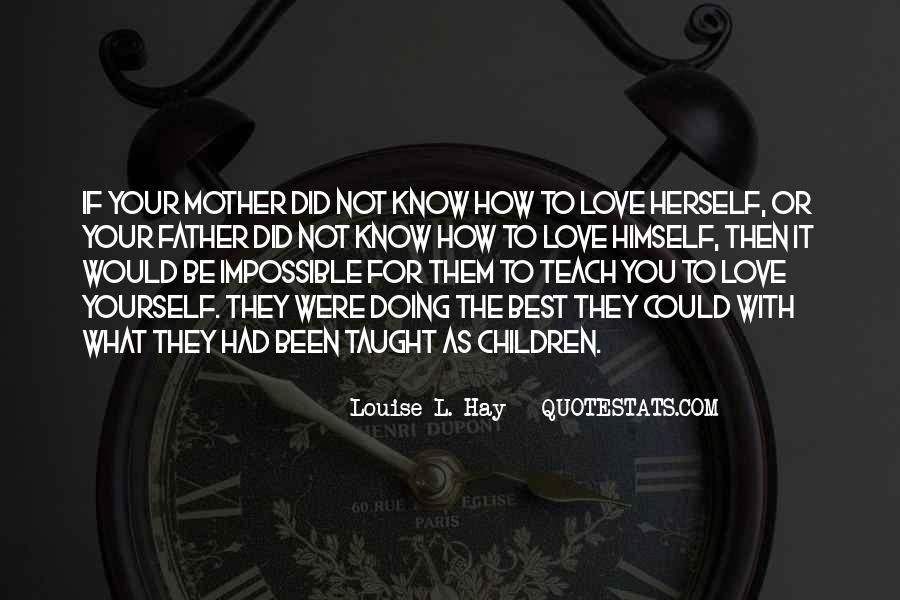 Quotes About Love To Your Mother #51667