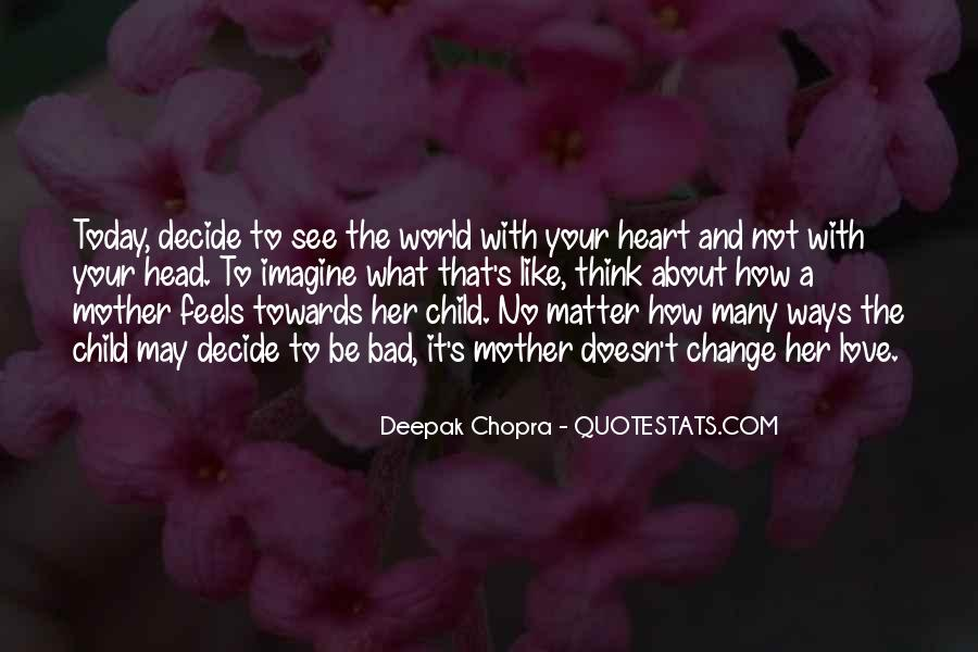 Quotes About Love To Your Mother #602939