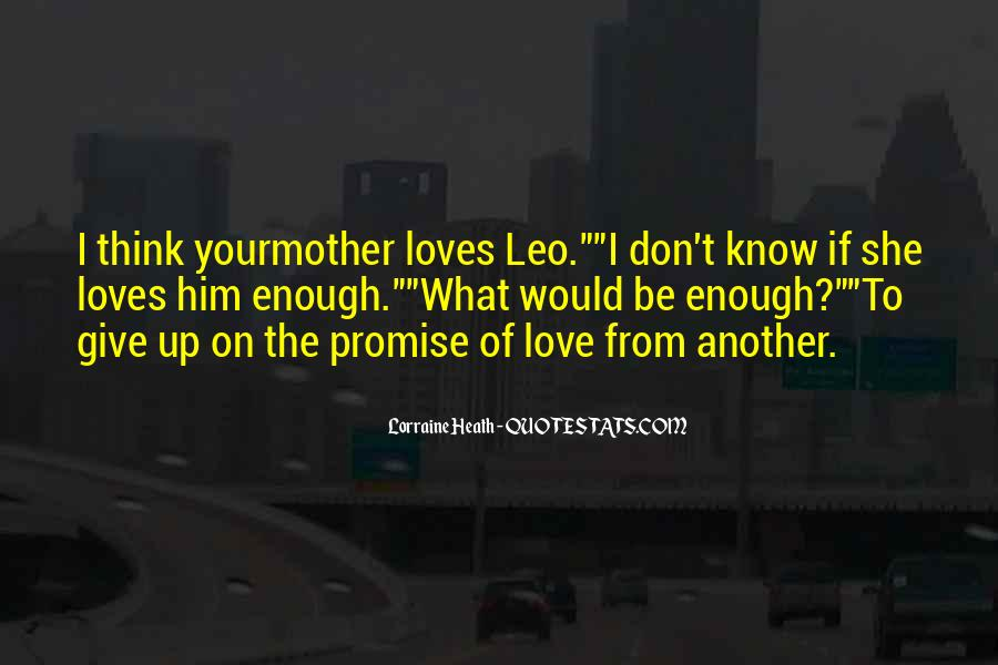 Quotes About Love To Your Mother #659736