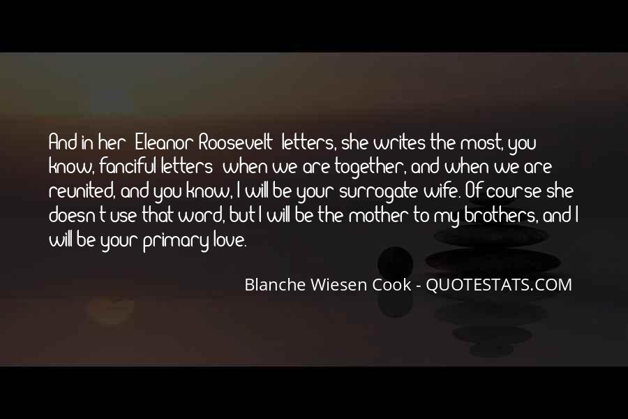 Quotes About Love To Your Mother #808273