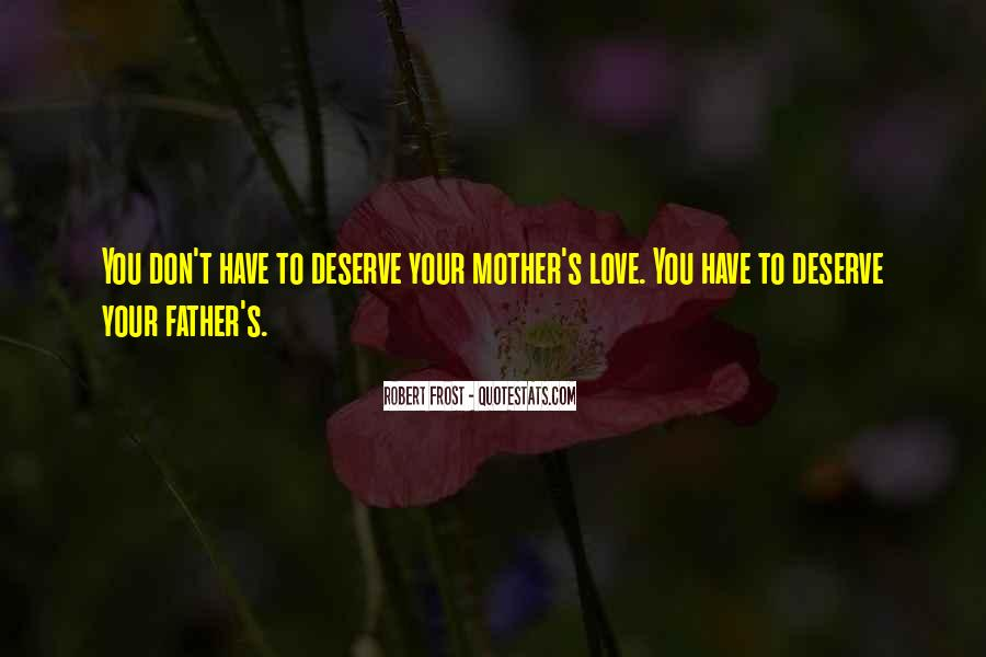 Quotes About Love To Your Mother #808290